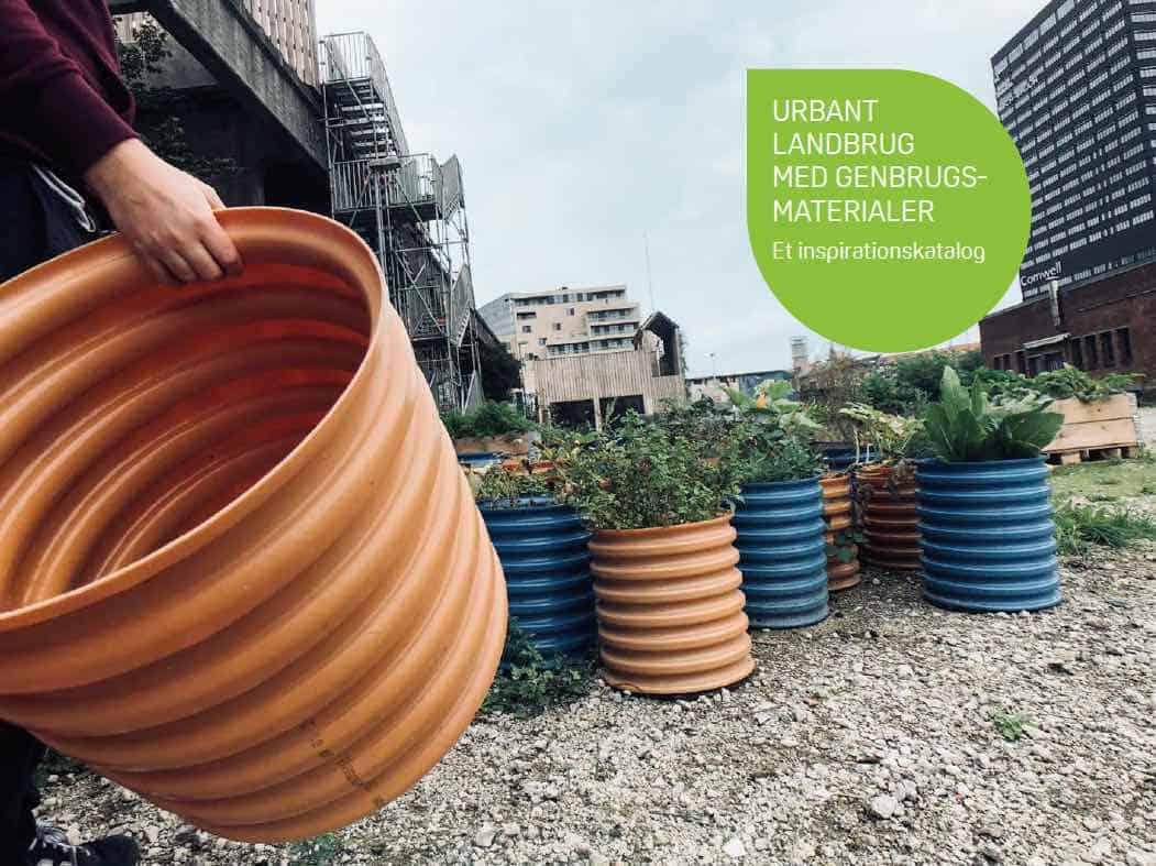urbant landbrug med genbrugsmaterialer